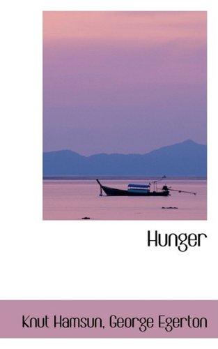 9780559275173: Hunger