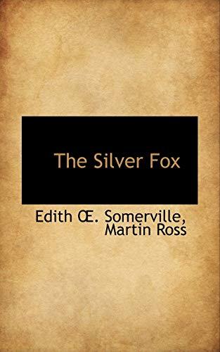 9780559276835: The Silver Fox