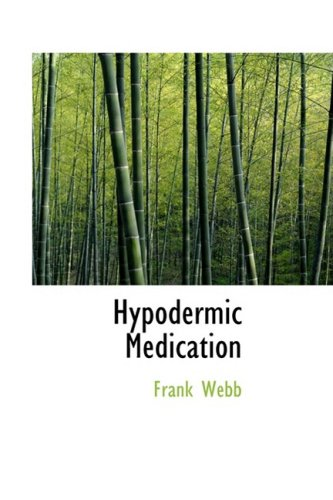 Hypodermic Medication (055927713X) by Frank Webb