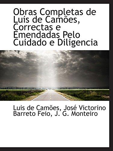 9780559277191: Obras Completas de Luis de Camões, Correctas e Emendadas Pelo Cuidado e Diligencia