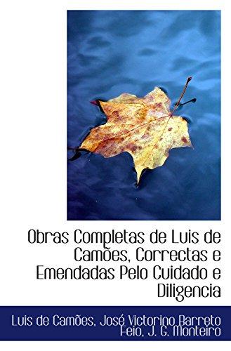 9780559277214: Obras Completas de Luis de Camões, Correctas e Emendadas Pelo Cuidado e Diligencia