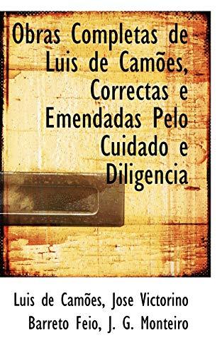 9780559277221: Obras Completas de Luis de Camões, Correctas e Emendadas Pelo Cuidado e Diligencia