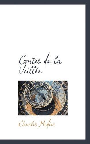 Contes de la Veillee: Charles Nodier