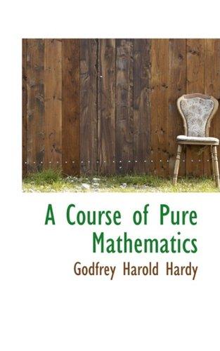 9780559279225: A Course of Pure Mathematics (Bibliobazaar Reproduction Series)
