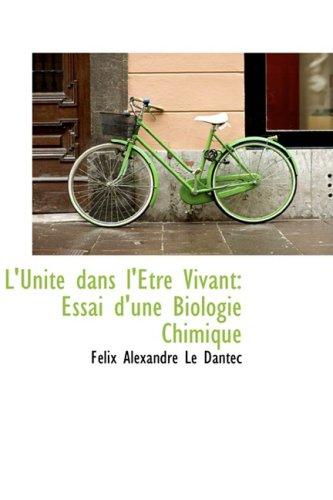 9780559280023: L'unite Dans L'etre Vivant: Essai D'une Biologie Chimique