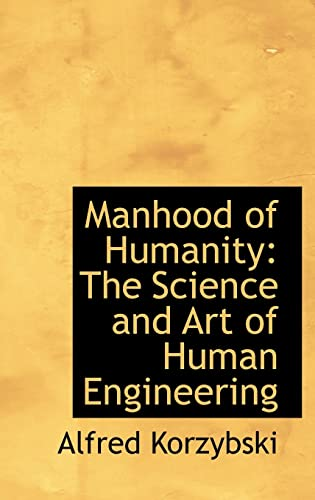 9780559281860: Manhood of Humanity: The Science and Art of Human Engineering
