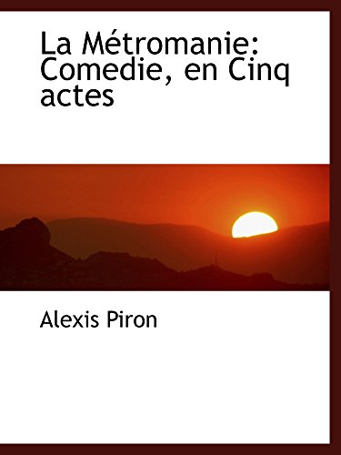9780559289781: La Métromanie: Comedie, en Cinq actes (Catalan Edition)