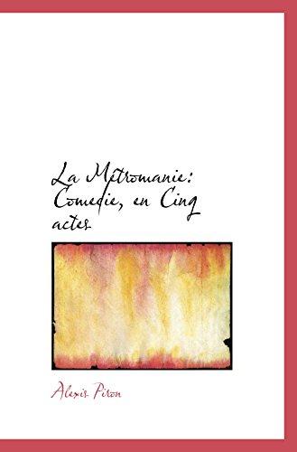 9780559289798: La Métromanie: Comedie, en Cinq actes (Catalan Edition)
