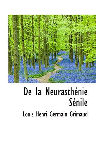 9780559292927: De la Neurasth�nie S�nile