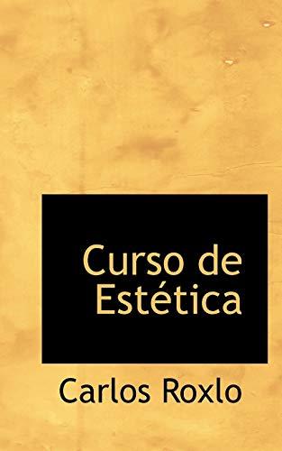 9780559302091: Curso de Estetica (Spanish Edition)