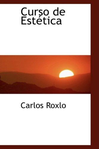 9780559302107: Curso de Estetica (Spanish Edition)