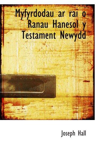 9780559306051: Myfyrdodau ar rai o Ranau Hanesol y Testament Newydd