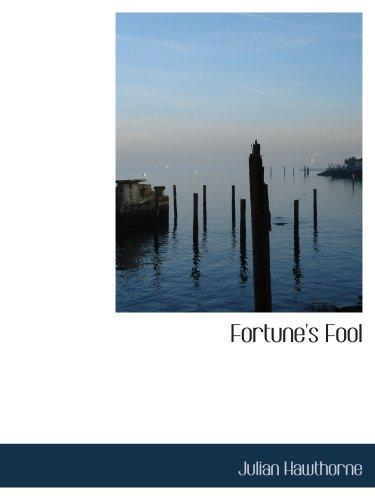 9780559306440: Fortune's Fool