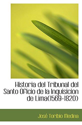 9780559309908: Historia del Tribunal del Santo Oficio de la Inquisicion de Lima(1569-1820)