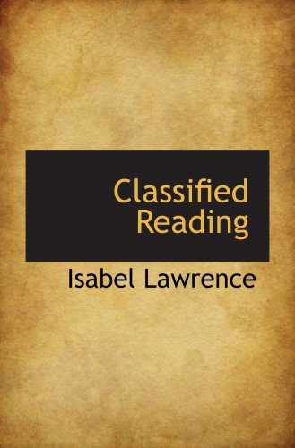 9780559312144: Classified Reading