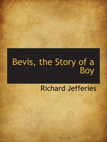 9780559312618: Bevis, the Story of a Boy