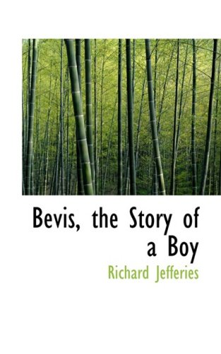 9780559312649: Bevis, the Story of a Boy