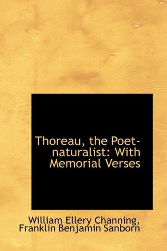 9780559315060: Thoreau, the Poet-naturalist: With Memorial Verses (Bibliobazaar Repoduction)