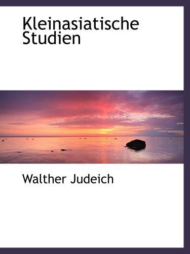 Kleinasiatische Studien: Judeich, Walther