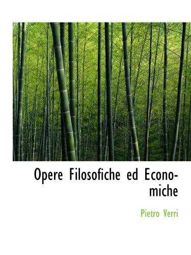 9780559320644: Opere Filosofiche ed Economiche
