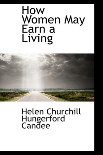 9780559323072: How Women May Earn a Living