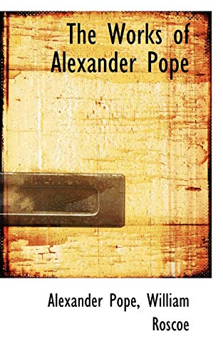 9780559324208: The Works of Alexander Pope