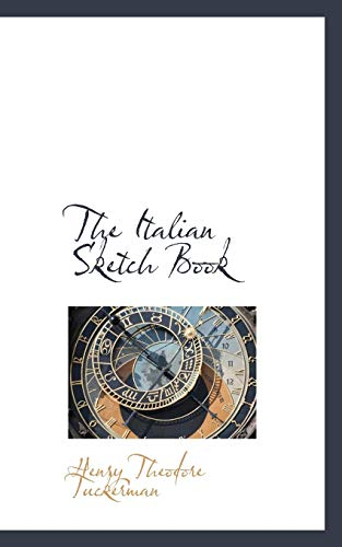 9780559326066: The Italian Sketch Book