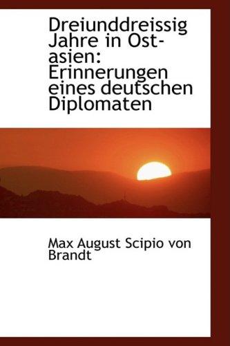 9780559326516: Dreiunddreissig Jahre in Ost-asien: Erinnerungen eines deutschen Diplomaten
