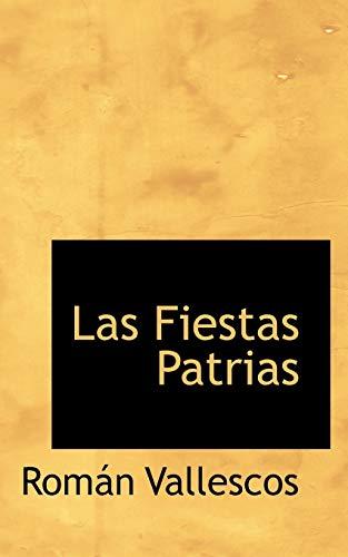9780559330841: Las Fiestas Patrias (Spanish Edition)