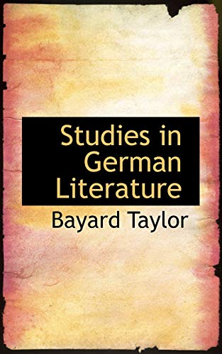 Studies in German Literature (055933124X) by Bayard Taylor