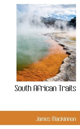 9780559333958: South African Traits