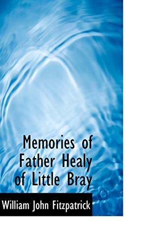 Memories of Father Healy of Little Bray: William John Fitzpatrick