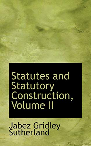 9780559335952: Statutes and Statutory Construction, Volume II