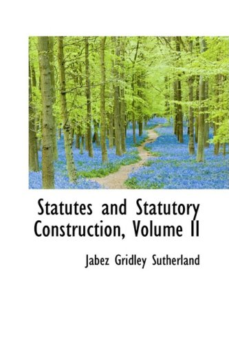 9780559335976: Statutes and Statutory Construction, Volume II (Bibliobazaar Reproduction)
