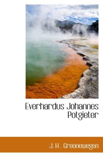 9780559337147: Everhardus Johannes Potgieter