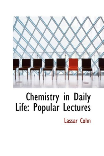 9780559337253: Chemistry in Daily Life: Popular Lectures