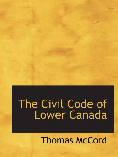 9780559337871: The Civil Code of Lower Canada