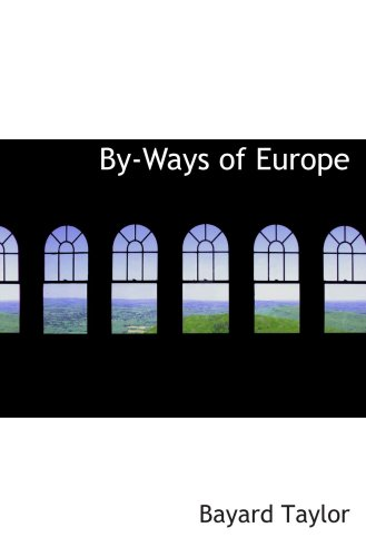 9780559339578: By-Ways of Europe