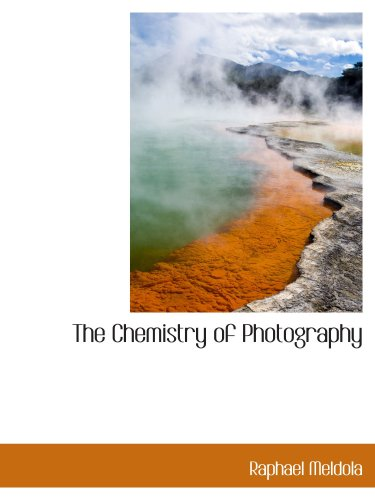 9780559340321: The Chemistry of Photography