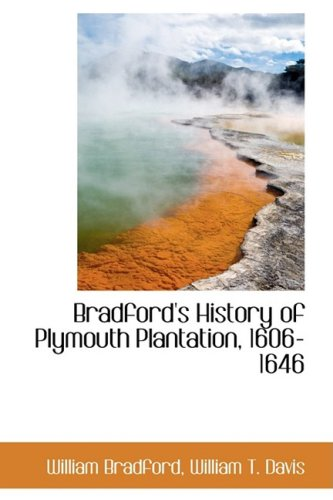9780559341304: Bradford's History of Plymouth Plantation, 1606-1646