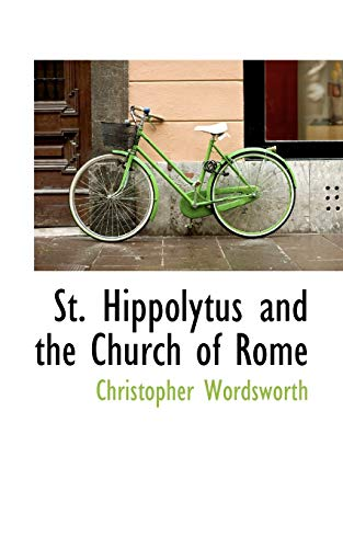 9780559343742: St. Hippolytus and the Church of Rome