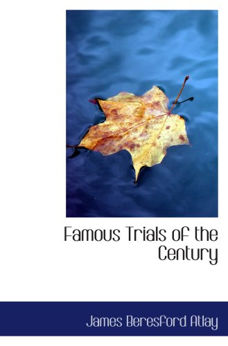 9780559344336: Famous Trials of the Century