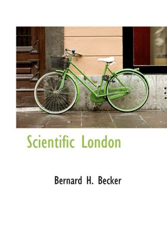 9780559347955: Scientific London