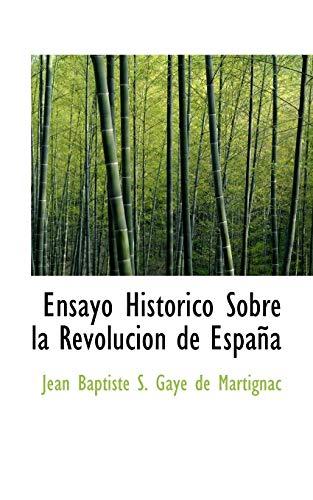 9780559348389: Ensayo Historico Sobre la Revolucion de Espana