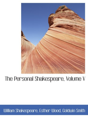9780559351419: The Personal Shakespeare, Volume V