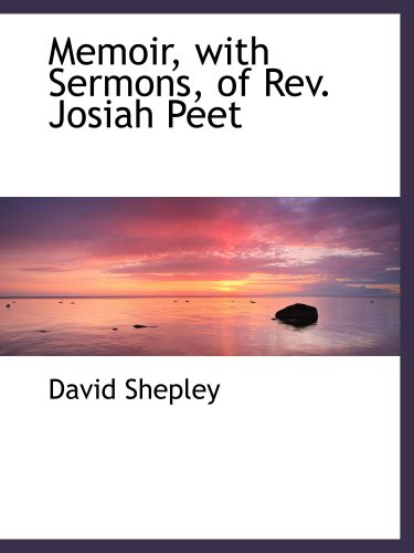 9780559352669: Memoir, with Sermons, of Rev. Josiah Peet