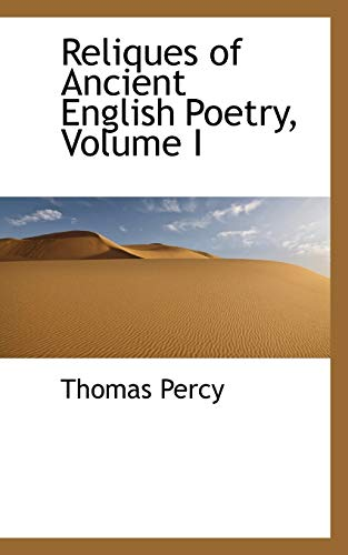 9780559354007: Reliques of Ancient English Poetry, Volume I