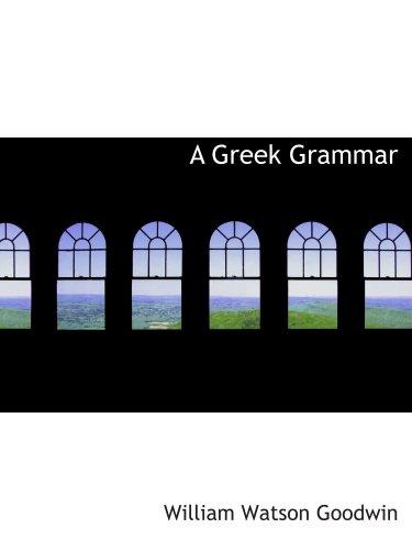 9780559357428: A Greek Grammar