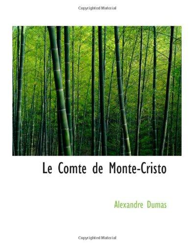 9780559362484: Le Comte de Monte-Cristo