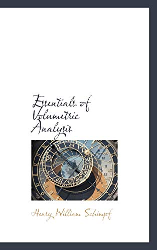 9780559365867: Essentials of Volumetric Analysis